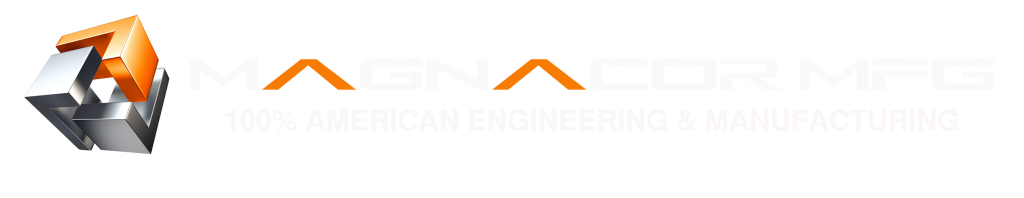 Magnacor Mfg. 100% American Engineering & Manufacturing